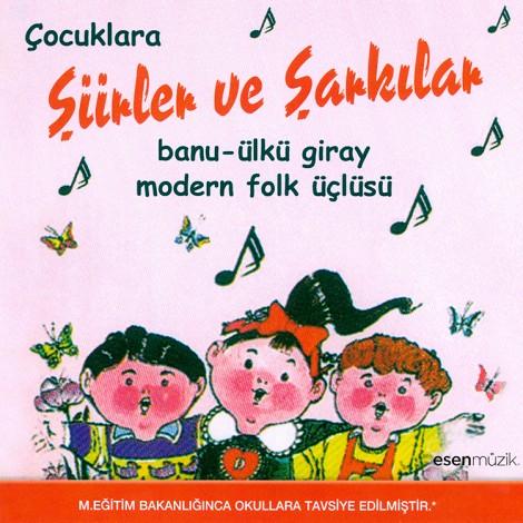 Modern Folk Üçlüsü: Çocuklara Şiirler ve Şarkılar