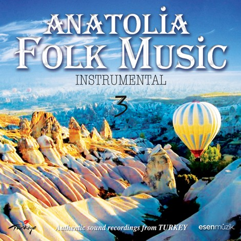 Anatolia Folk Music 3