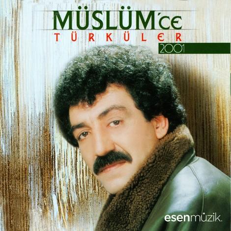 Müslüm'ce Türküler