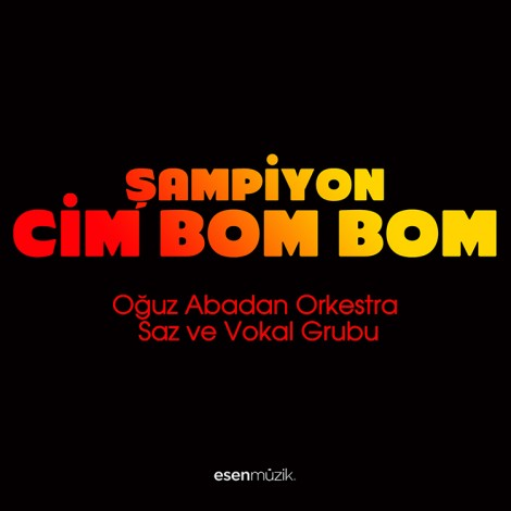 Şampiyon Cim Bom Bom
