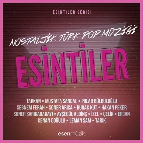 Esintiler: Nostaljik Türk Pop Müziği