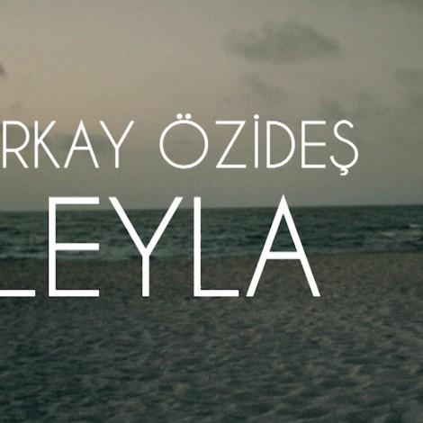 LEYLA (Berkay Özideş)