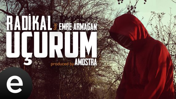 Uçurum (Radikal ft. Emre Armağan) (Produced by Amostra)